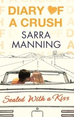 (ebook) Diary of a Crush: Sealed With a Kiss