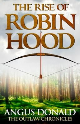 The Rise of Robin Hood