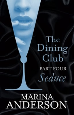 The Dining Club: Part 4