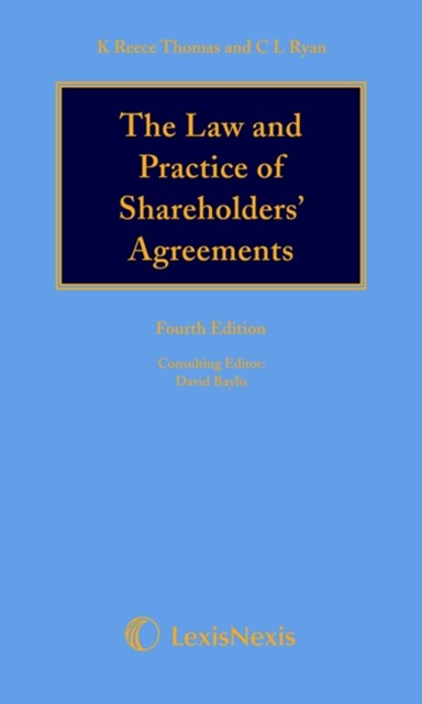 Reece Thomas & Ryan: The Law and Practice of Shareholders' Agreements