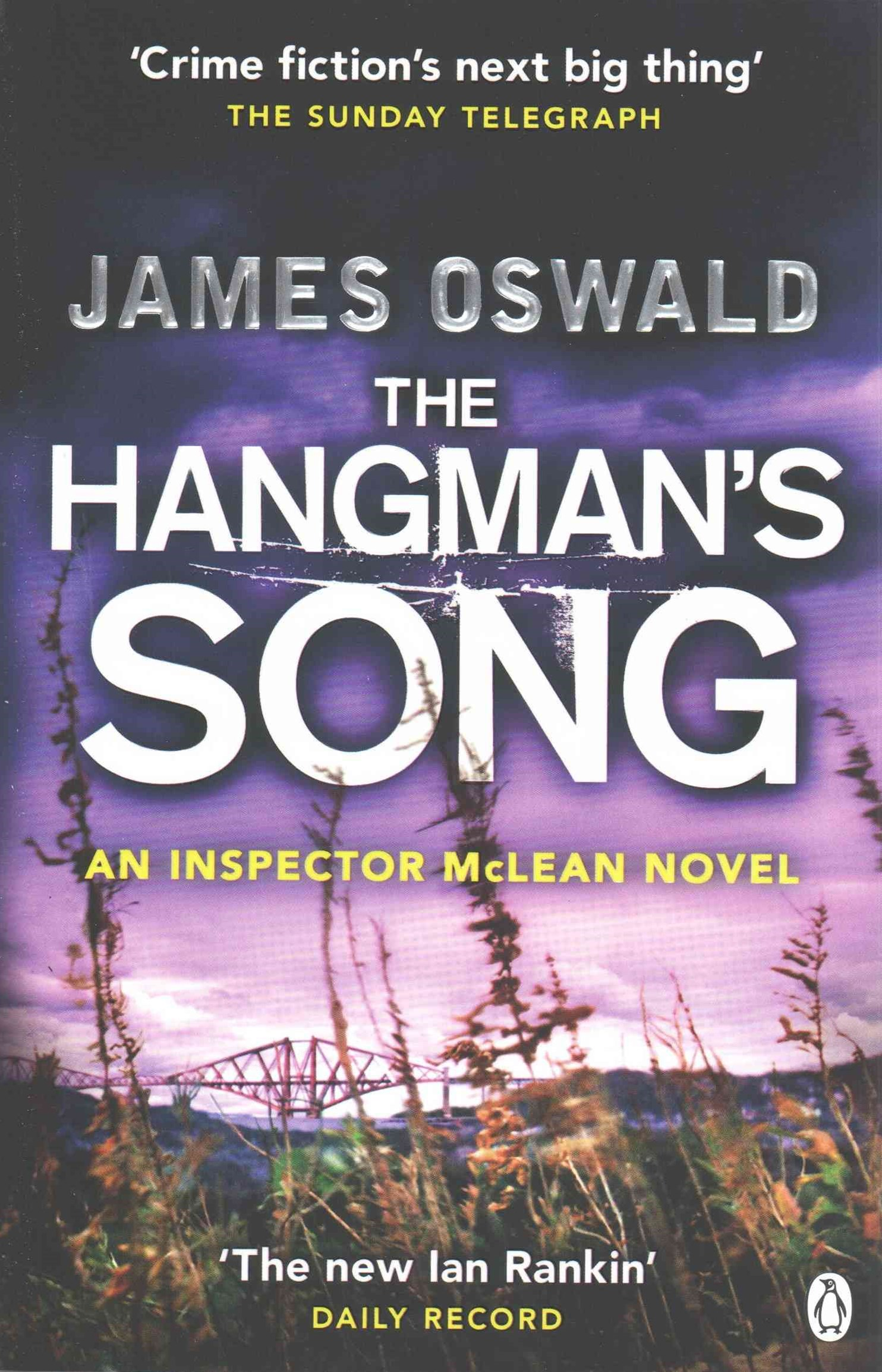 The Hangman's Song: An Inspector Mclean Novel