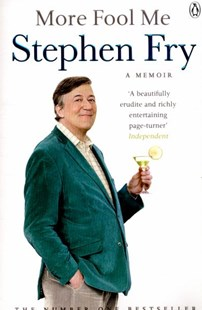 More Fool Me by Stephen Fry (9781405918831) - PaperBack - Biographies Entertainment
