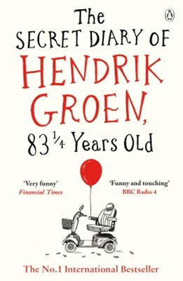 The Secret Diary of Hendrik Groen, 83-+ Years Old