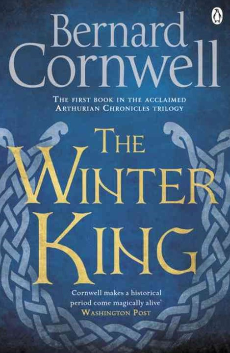 The Winter King: Warlord Chronicles