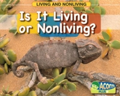 Is it Living or Nonliving
