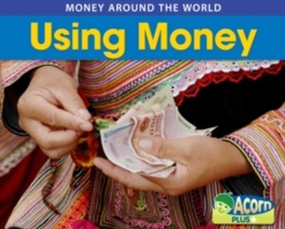 Using Money