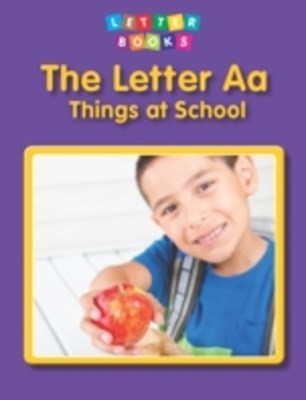 Letter Aa: Things at School