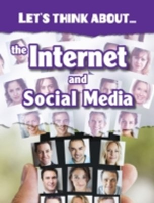 (ebook) Let's Think About the Internet and Social Media