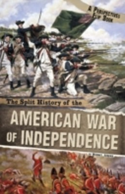 Split History of the American War of Independence