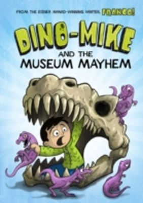 (ebook) Dino-Mike and the Museum Mayhem
