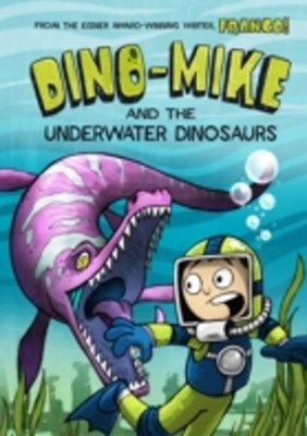 (ebook) Dino-Mike and the Underwater Dinosaurs