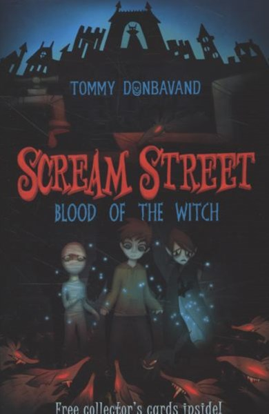 Scream Street Bk 2: Blood Of The Witch