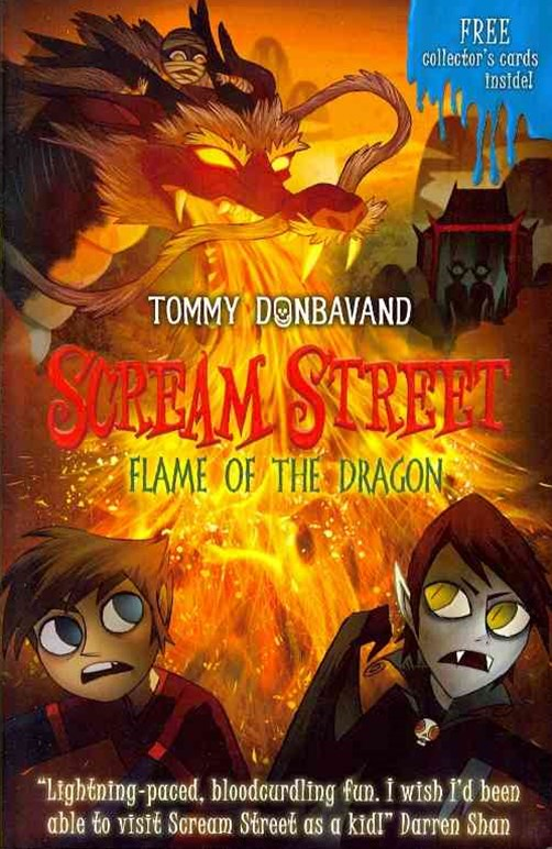 Scream Street Book 13: Flame Of The Dragon