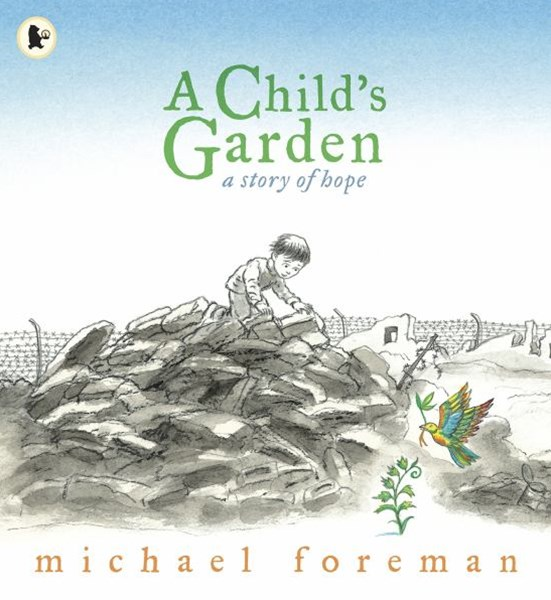 Child's Garden: A Story Of Hope