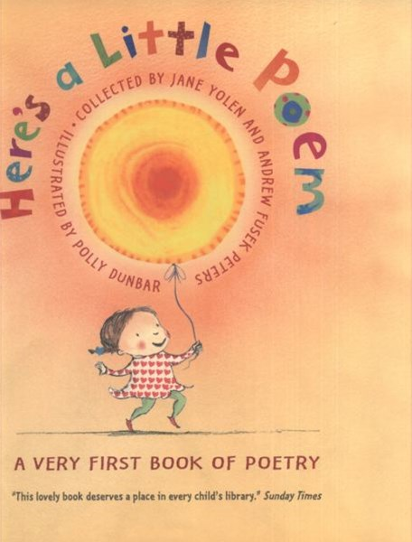 Here's A Little Poem: A Very First Book