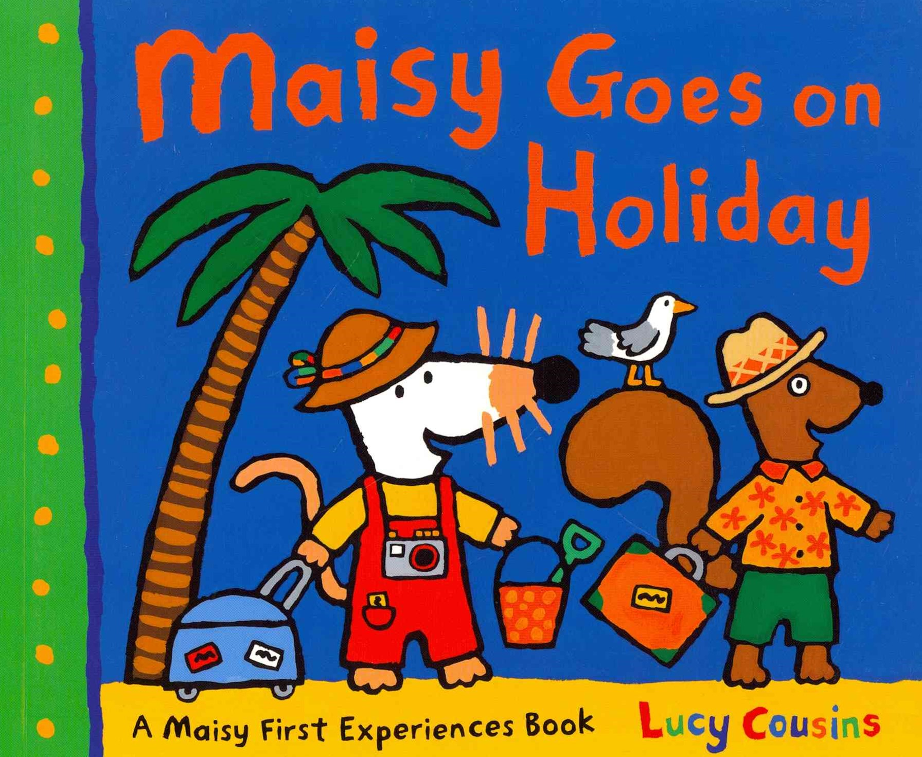 Maisy Goes on Holiday