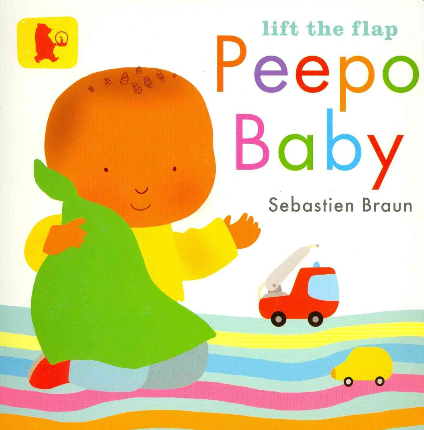 Lift The Flap: Peepo Baby (Baby Walker)