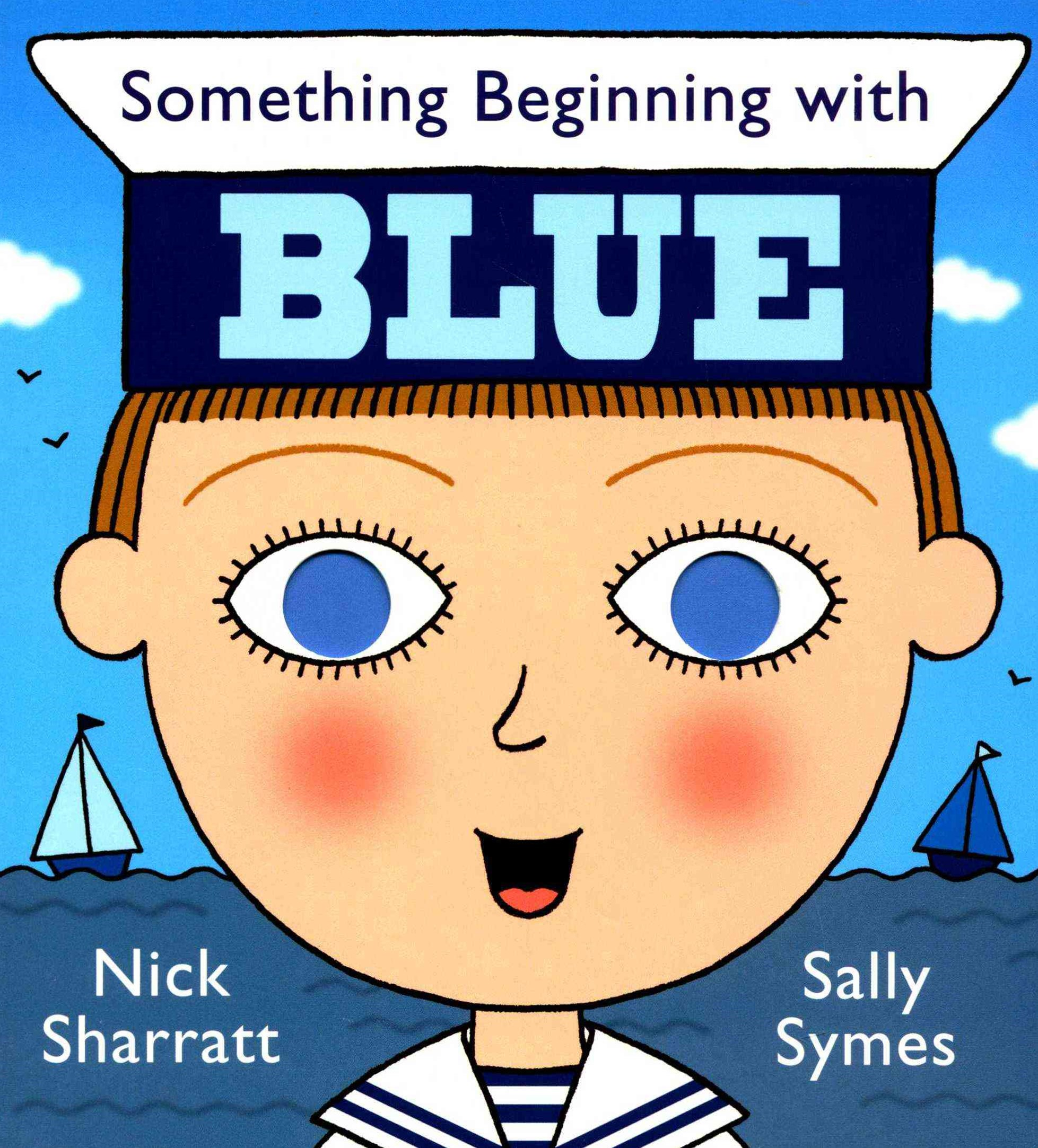 Something Beginning With Blue Board Book