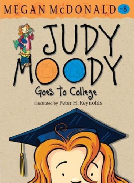 Jm Bk 8: Judy Moody Goes To College