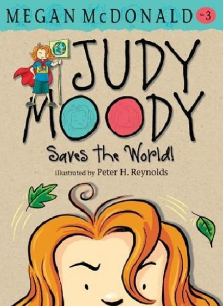Jm Bk 3: Judy Moody Saves The World