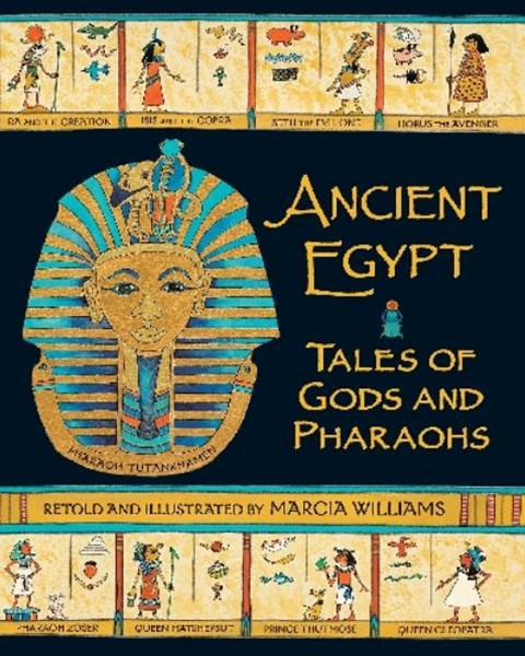 Ancient Egypt: Tales Of Gods And Pharaoh
