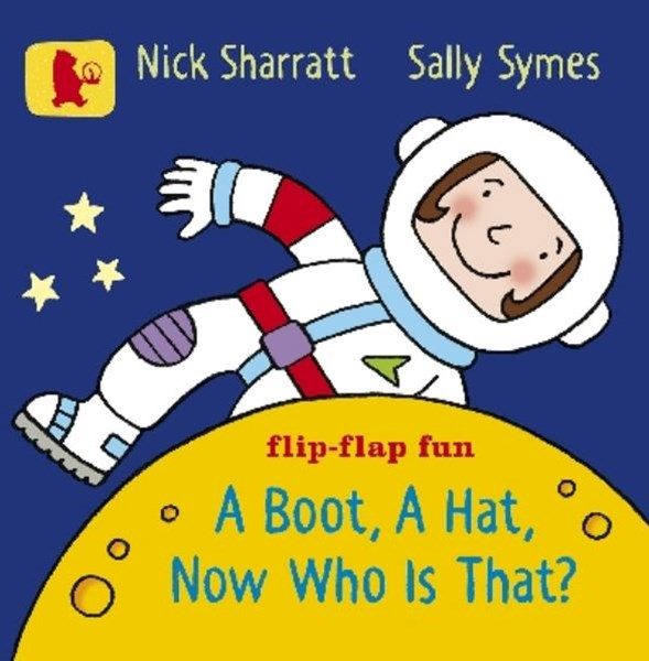 A Boot, a Hat, Now Who is That? Board Book