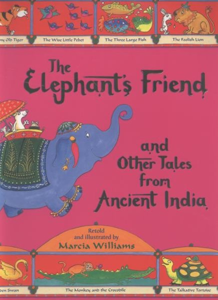 The Elephant's Friend and Other Tales from Ancient India