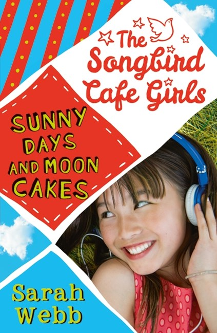 The Songbird Cafe Girls 2: Sunny Days and Moon Cakes