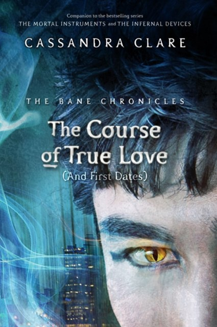 Bane Chronicles 10: The Course of True Love (and First Dates)