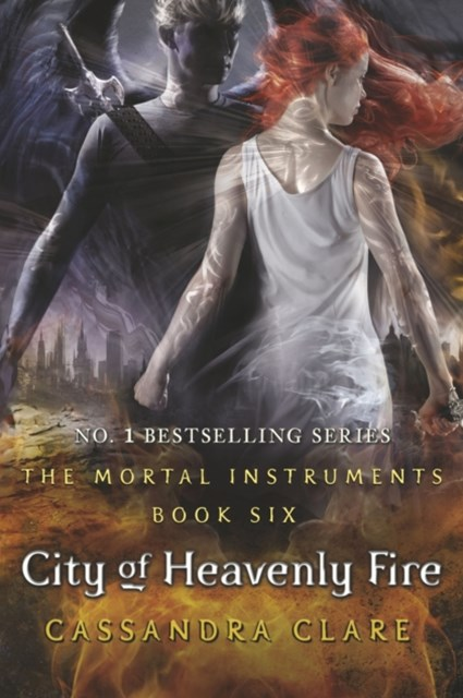 Mortal Instruments 6: City of Heavenly Fire