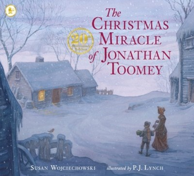 The Christmas Miracle of Jonathan Toomey Anniversary Edition
