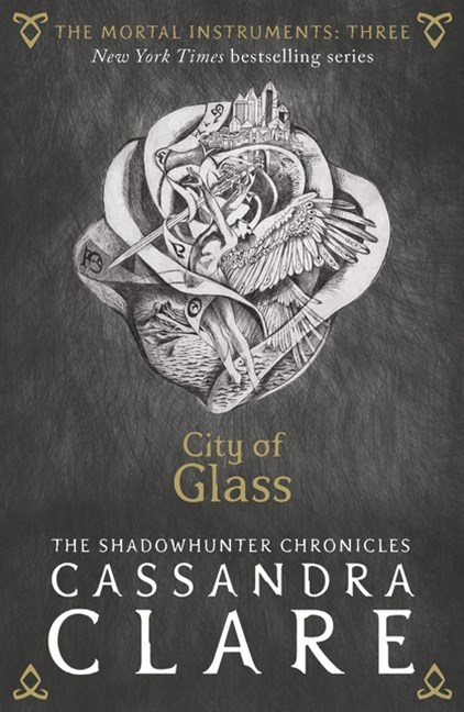 Mortal Instruments Book 3: City of Glass