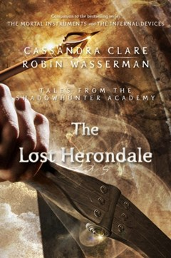 Lost Herondale (Tales from the Shadowhunter Academy 2)