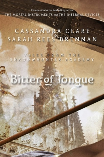 (ebook) Bitter of Tongue (Tales from the Shadowhunter Academy 7)