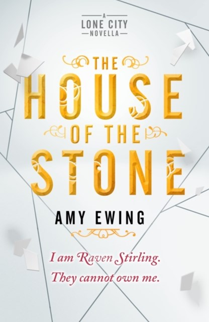 Lone City Novella: The House of the Stone