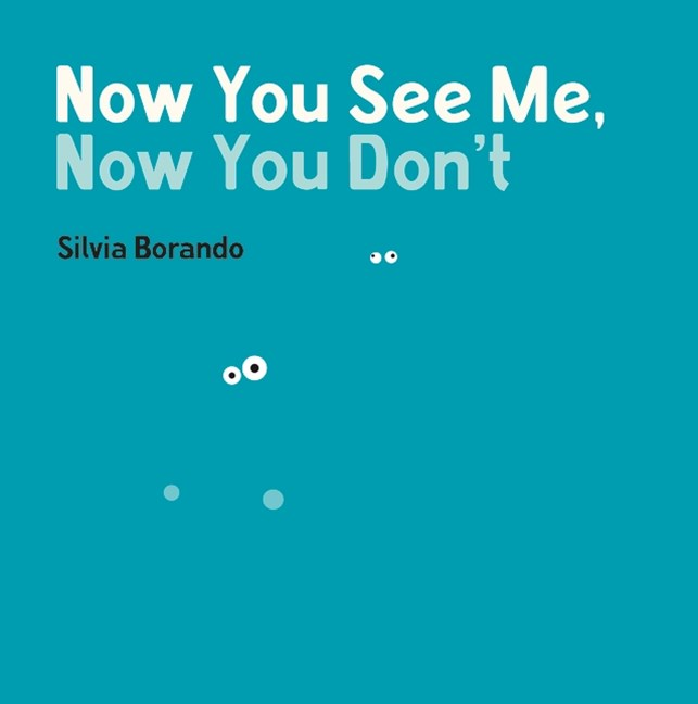 Now You See Me, Now You Don't: A Minibombo Book