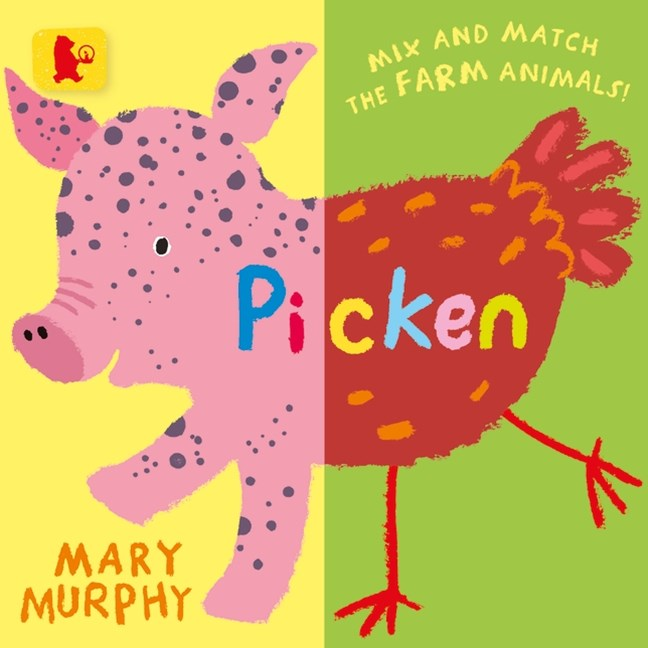 Picken: Mix and match the farm animals! Board Book