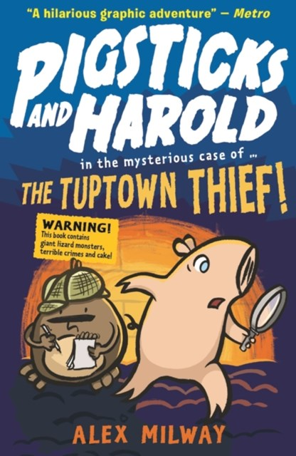 Pigsticks and Harold: The Tuptown Thief