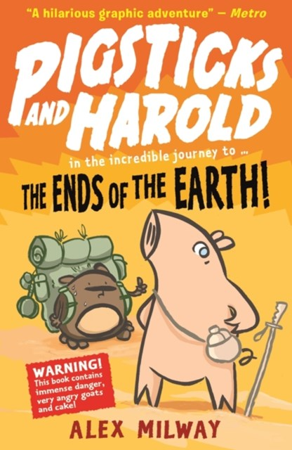 Pigsticks and Harold: The Ends of the Earth