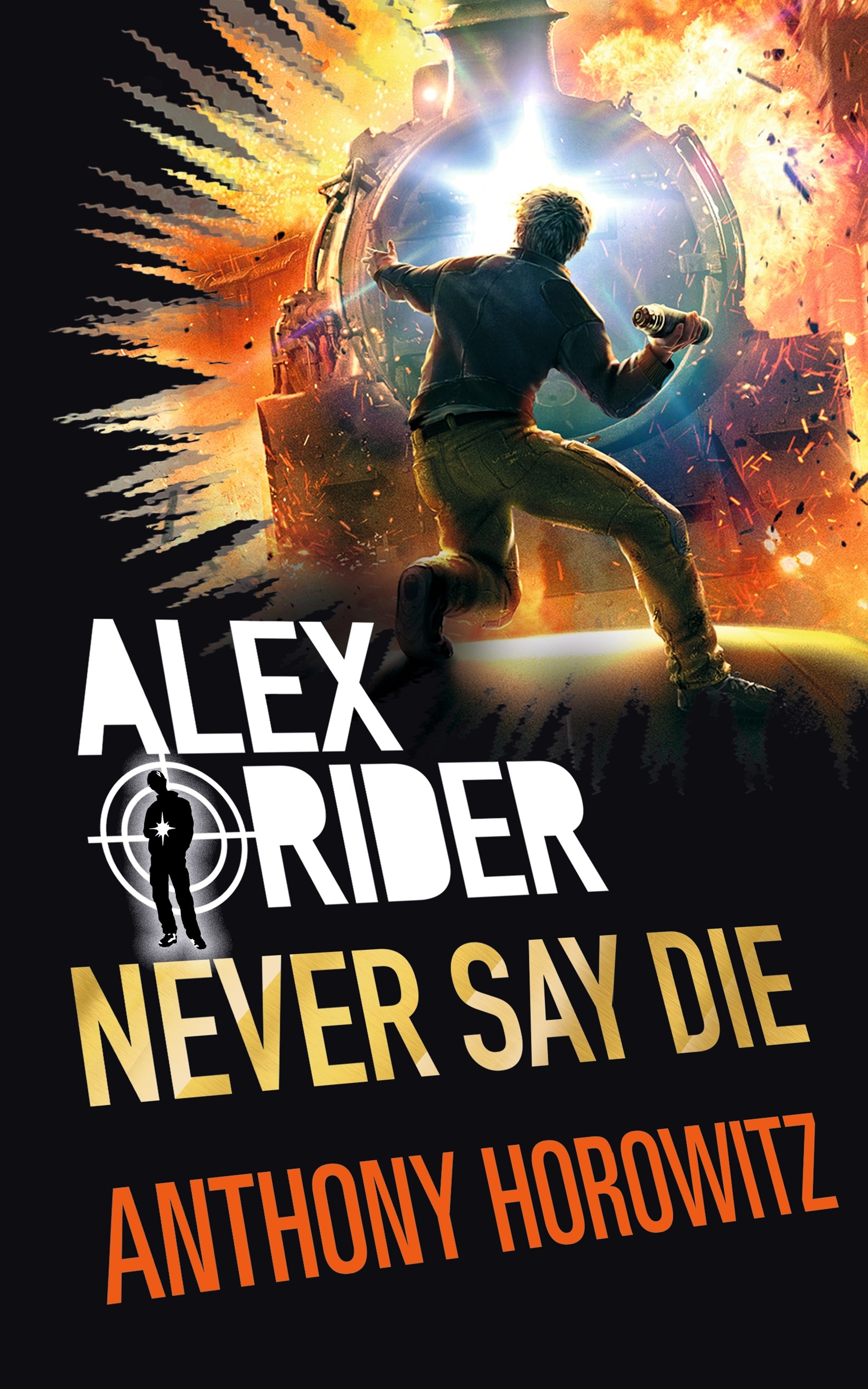 Never Say Die (Alex Rider, Book 11)