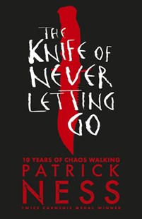 The Knife of Never Letting Go by Patrick Ness (9781406379167) - PaperBack - Children's Fiction