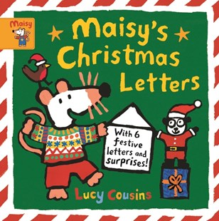 Maisy's Christmas Letters: With 6 festive letters by Lucy Cousins (9781406385960) - HardCover - Picture Books