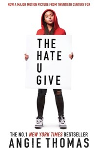 The Hate U Give by Angie Thomas (9781406387933) - PaperBack - Children's Fiction Intermediate (5-7)