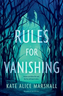 Rules For Vanishing by Kate Alice Marshall (9781406393149) - PaperBack - Children's Fiction