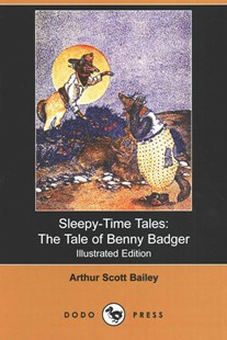 The Tale of Benny Badger by Arthur Scott Bailey, Harry L Smith (9781406592382) - PaperBack - Children's Fiction