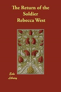The Return of the Soldier by Rebecca West (9781406843064) - PaperBack - Modern & Contemporary Fiction General Fiction