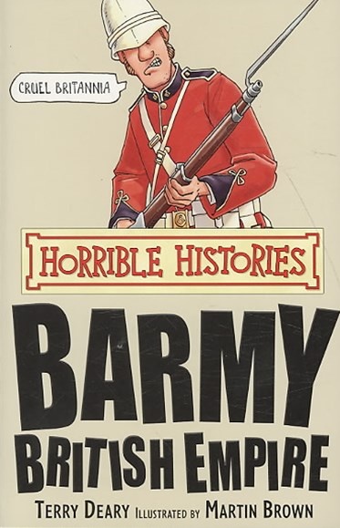 Horrible Histories: Barmy British Empire: Re-issue
