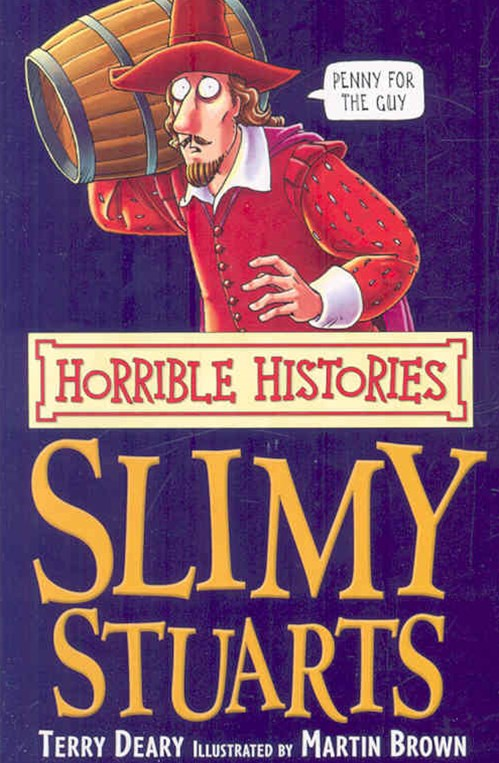 Horrible Histories: Slimy Stuarts: Re-issue