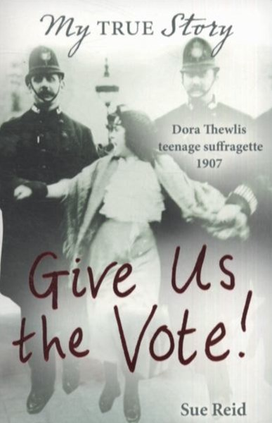 My True Story: Give Us The Vote