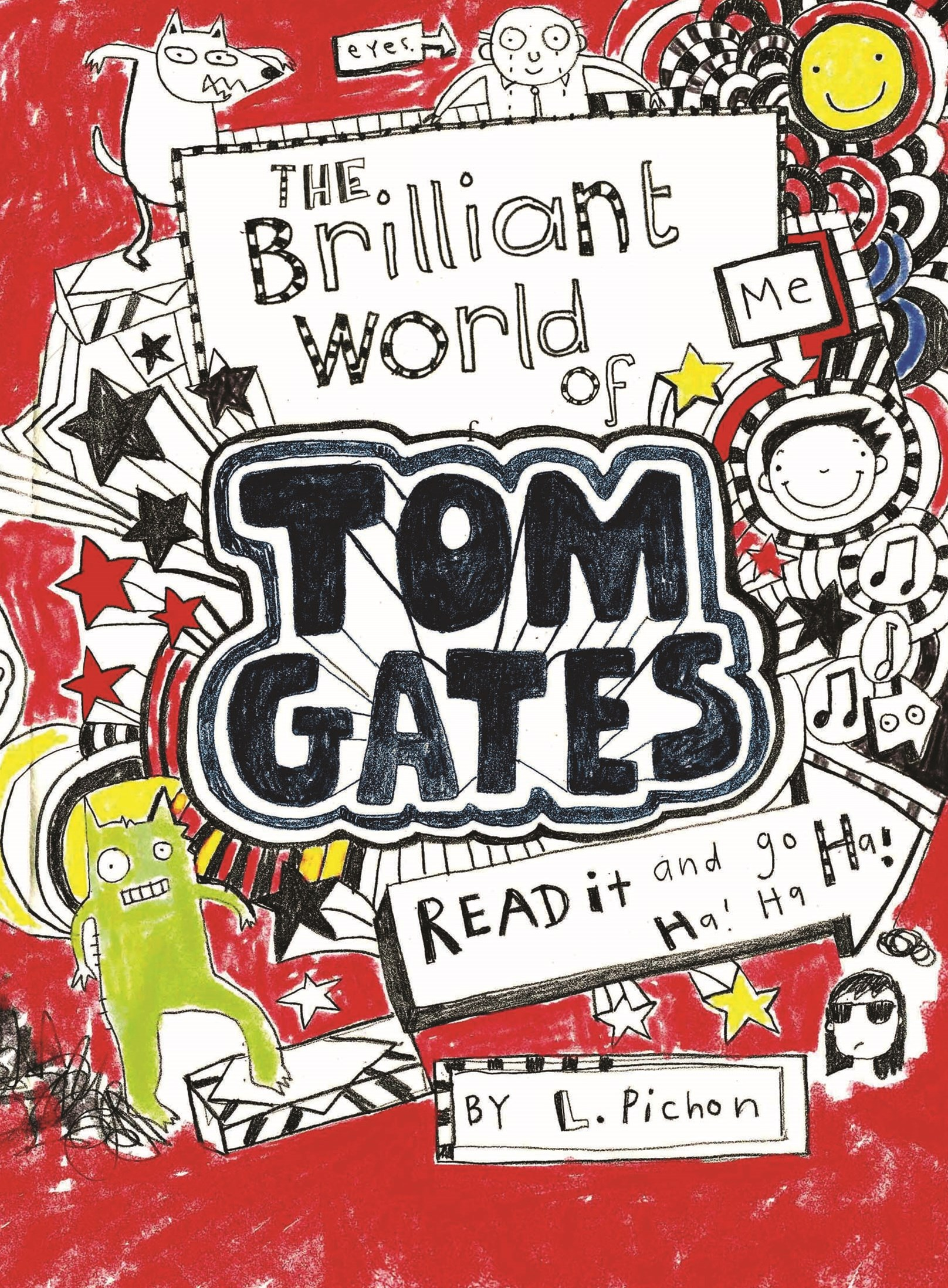 The Brilliant World of Tom Gates (Tom Gates Book 1)